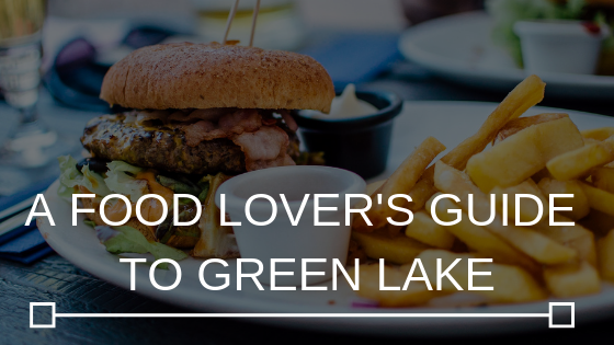 A-FOOD-LOVERS-GUIDE-TO-GREEN-LAKE