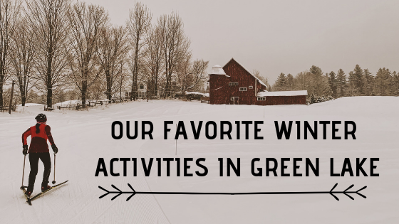 OUR-FAVORITE-WINTER-ACTIVITIES-IN-GREEN-LAKE